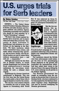 Acting U.S. Secretary of State Larry Eagleburger publicly condemns Radovan Karadzic